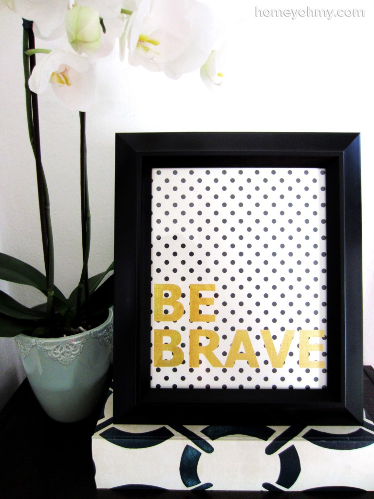 DIY Be Brave Wall Art by homeyohmy
