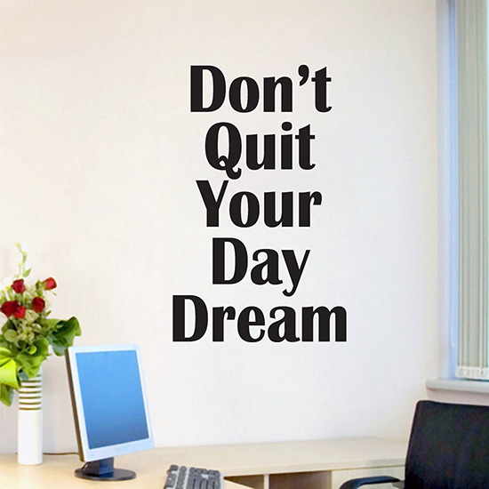Don't quit your day job wall decals