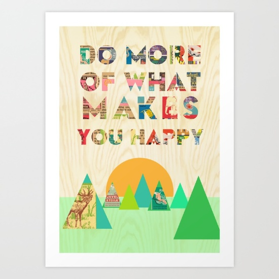 do-more-of-what-makes-you-happy-uwa-prints