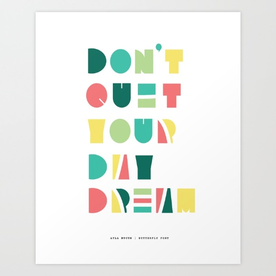 Don't Quit Your Day Dream Colored