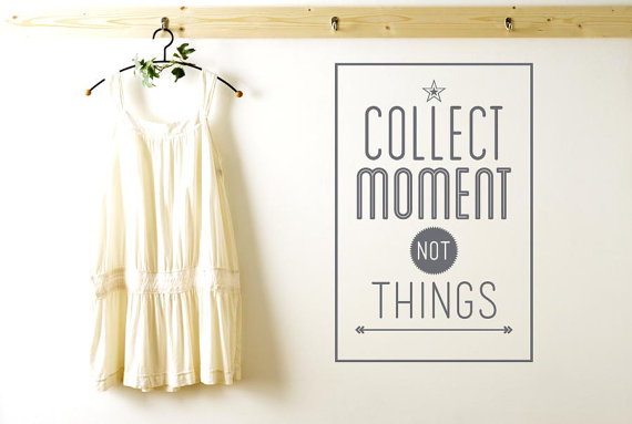 Collect Moments Not Things Wall Sticker
