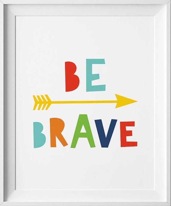 Be Brave Printable