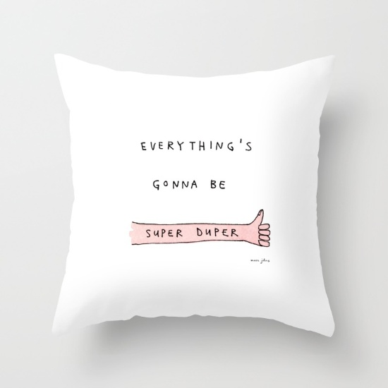 everythings-gonna-be-super-duper-pillows