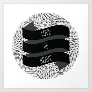 love-be-brave-prints
